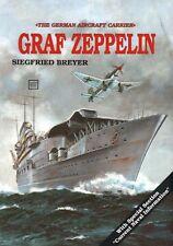 Graf Zeppelin: The German  Aircraft Carrier