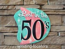 Lost in the 50's Embossed Die Cut 1950's Metal Sign Man Cave Garage Diner Cafe