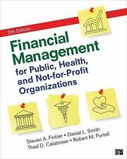 Financial Management For Public, Health, And Not-for-Profit Organizations 5th E