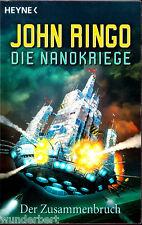 """John Ringo - """" Die Nanokriege 1 - Der Zusammenbruch """" (2005) - tb"""