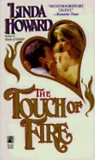 Linda Howard - The Touch of Fire by Linda Howard (Paperback)