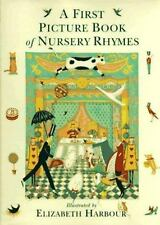 A First Picture Book of Nursery Rhymes (1996, Hardcover)