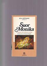 E.T.A. Hoffmann SUOR MONIKA Letteratura erotica intro di Magris Mondadori