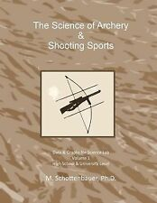 The Science of Archery and Shooting Sports : Graphs and Data for Science Lab...