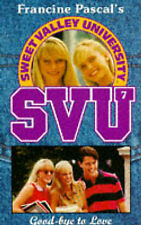 Goodbye My Love (Sweet Valley University), Laurie John