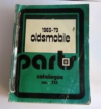 1965 66 67 68 69 70 71 72 to 1973 Oldsmobile Parts Catalogue Catalog # 733