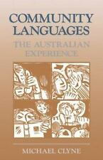 Community Languages : The Australian Experience by Michael G. Clyne (1991,...
