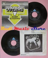 LP 45 7'' OUTLAWS Hurry sundown So afraid 1977 germany ARISTA no cd mc dvd