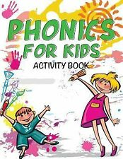 Phonics for Kids Activity Book by Speedy Publishing LLC (2014, Paperback)