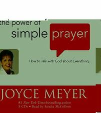The Power of Simple Prayer: How to Talk with God about  Everything by Meyer, Jo