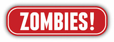 "Warning Zombie Slogan Sign Car Bumper Sticker Decal 8"" x 3"""