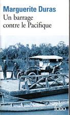 Marguerite Duras : UN BARRAGE CONTRE LE PACIFIQUE - Folio n°882 - livre NEUF