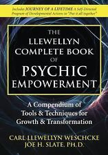 Llewellyn's Complete Book: The Llewellyn Complete Book of Psychic Empowerment...