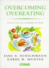Overcoming Overeating By Jane R. Hirschmann, Carol H. Munter