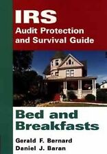 IRS Audit Protection and Survival Guide, Bed and Breakfasts (IRS Audit-ExLibrary