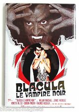 Blacula (France) FRIDGE MAGNET movie poster blaxploitation vampire french