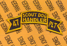 US Army 47th SCOUT DOG HANDLER Platoon Infantry scroll arc patch