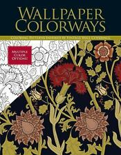 Wallpaper Colorways: Coloring Patterns Inspired by Vintage Wall Coverings, Get C