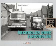 Überholen ohne Einzuholen von Ralf Weinreich (2011, Gebunden)