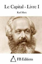 Le Capital - Livre I by Karl Marx (2015, Paperback)