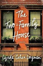 The Two-Family House : A Novel by Lynda Cohen Loigman (2016, Hardcover)