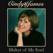 Cindy James • Maker Of My Soul - hard to find Christian Music CD - ships free