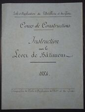 Cours de Construction - Instruction sur le Lever de Bâtiment / 1884