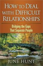 Counseling Through the Bible: How to Deal with Difficult Relationships :...