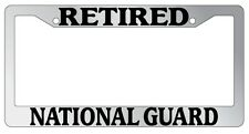 Chrome METAL License Plate Frame RETIRED NATIONAL GUARD Auto Accessory