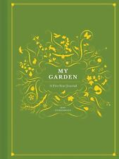 MY GARDEN: A Five Year Journal - Mimi Luebbermann.Gardeners Diary HARDCOVER 2010