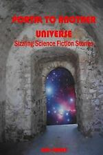Portal to Another Universe : Sizzling Science Fiction Stories by Rod Hamon...