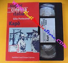film VHS KAPO' Gillo Pontecorvo SUPER CINEMA ITALIA ESPRESSO (F107) no dvd