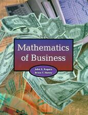 Mathematics of Business by Bruce F. Haney and John E. Rogers (1999, Paperback)
