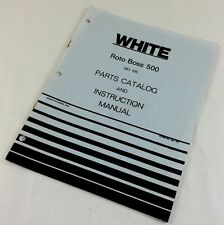 WHITE ROTO BOSS 500 FRONT TINE TILLER PARTS CATALOG INSTRUCTION OPERATORS MANUAL