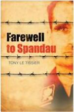 Farewell to Spandau by Tony Le Tissier (2008, Paperback)