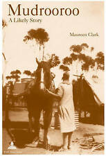 Mudrooroo: A Likely Story Clark  Maureen 9789052013565