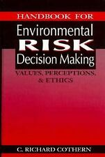 Handbook for Environmental Risk Decision Making: Values, Perceptions, -ExLibrary