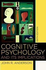 Cognitive Psychology and its Implications, Sixth Edition, John R. Anderson, Very