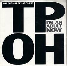 THE PURSUIT OF HAPPINESS  I'm An Adult Now 45 with PicSleeve