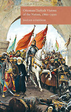 Ottoman/Turkish Visions of the Nation, 1860-1950, Excellent, Gürpinar, Dr. Dogan