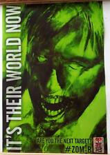 "# ZOM-B  It's Their World Now / Are You The Next Target?   Promo POSTER 14"" x 9"""