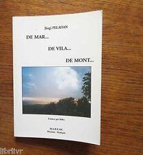 Occitan De Mar... De Vila... De mont... par Jorgi Peladan Bilingue Envoi