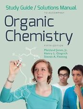 Organic Chemistry Study Guide/Solutions Manual 5th Edition by Maitland Jones, Jr