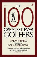 THE 100 GREATEST EVER GOLFERS by Andy Farrell (2012, Hardcover) BRAND NEW