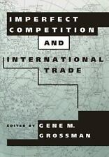 Imperfect Competition and International Trade (Readings in Economics) by
