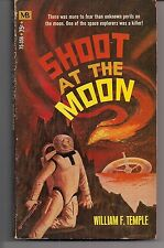 SHOOT AT THE MOON ~ MACFADDEN 75-356 2ND 1970 WILLIAM F. TEMPLE ~ READER