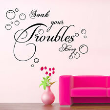 DIY Soak Your Troubles Away Wall Quote Sticker Mural Decal Room Decor Vinyl UKIN