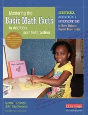 Mastering the Basic Math Facts in Addition and Subtraction: Strategies, Activiti