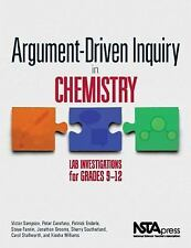 Argument-Driven Inquiry in Chemistry: Lab Investigations for Grades 9-12 - PB349