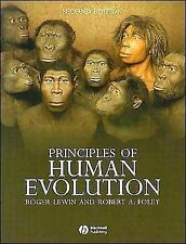 Principles of Human Evolution by Roger Lewin and Robert Andrew Foley (2003,...